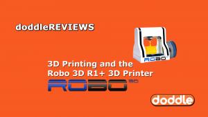 doddlereviews-robo3dr1plus